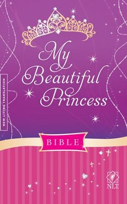 NLT My Beautiful Princess Bible, Hardcover Padded  -     By: Sheri Rose Shepherd