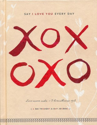 XOXOXO Journal: Say I Love You Every Day   -     By: Ellie Claire