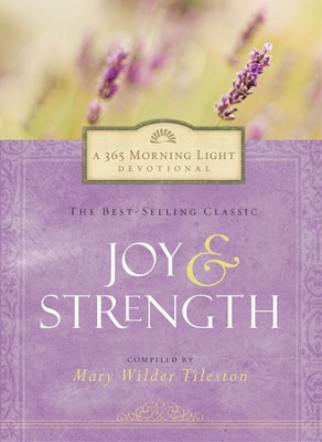 Joy and Strength  -     By: Mary Wilder Tileston