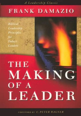 The Making of a Leader   -     By: Frank Damazio