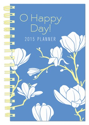 O Happy Day! 2015 Planner  -