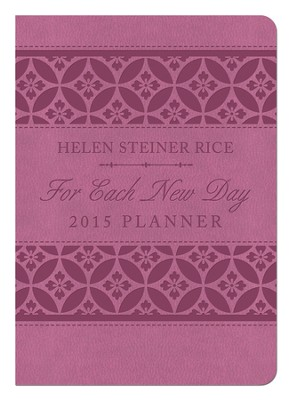For Each New Day 2015 (15 month) Planner   -     By: Helen Steiner Rice