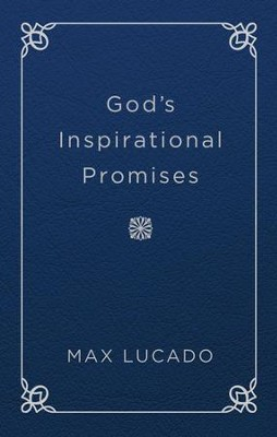 God's Inspirational Promises - eBook  -     By: Max Lucado