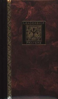 Leadership Prayers   -     By: Richard Kriegbaum