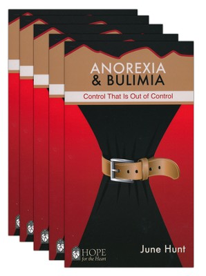 Anorexia & Bulimia: Control That Is Out of Control - 5-pack   -     By: June Hunt