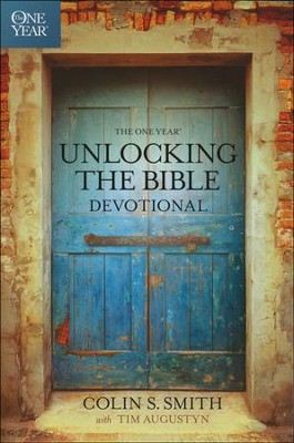 The One Year Unlocking the Bible Devotional  -     By: Colin Smith