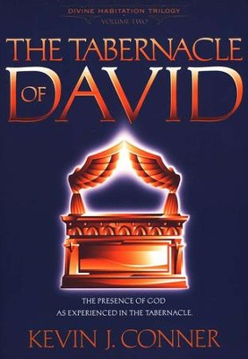 The Tabernacle of David    -     By: Kevin Conner