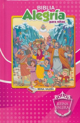 Reina Valera Children's Joy Bible - Girl's: Biblia Alegria para Ninas - Spanish  -     By: Biblica