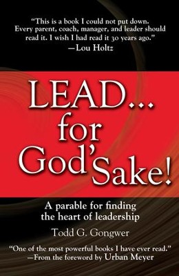 Lead ... for God's Sake!   -     By: Todd Gongwer