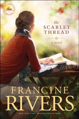 The Scarlet Thread  -     By: Francine Rivers