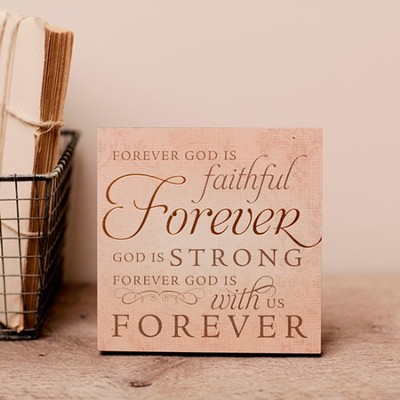 Forever God Is Faithful, Desktop Plaque  -