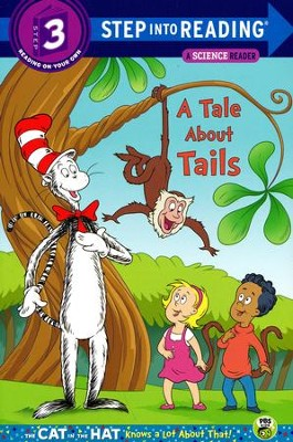 A Tale About Tails (Dr. Seuss/Cat in the Hat)  -     By: Tish Rabe     Illustrated By: Tom Brannon