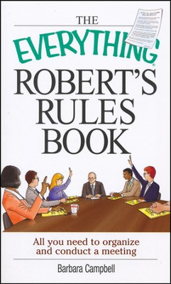 The Everything Robert's Rules Book   -     By: Barbara Campbell