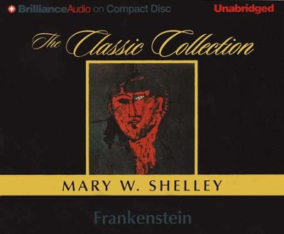 Frankenstein - audiobook on CD    -     By: Mary Shelley