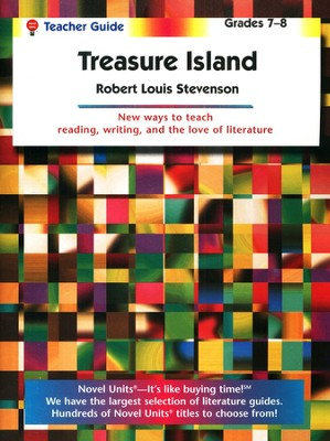 Treasure Island, Novel Units Teacher's Guide, Grades 7-8   -     By: Robert Louis Stevenson