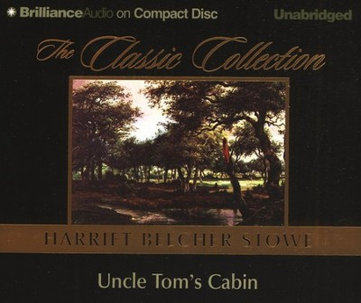 Uncle Tom's Cabin - audiobook on CD   -     By: Harriet Beecher Stowe