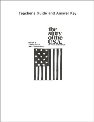 A Young Nation Solves Its Problems, Teacher's Guide & Answer Key   -     By: Franklin Escher Jr.