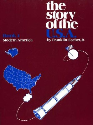 The Story Of The U.S.A. Book 4: Modern America   -     By: Franklin Escher Jr.