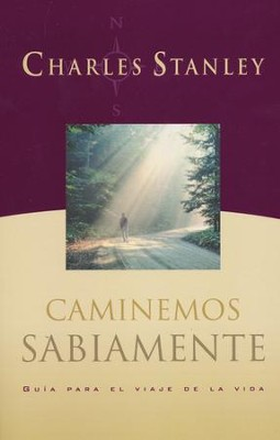 Caminemos Sabiamente  (Walking Wisely)  -     By: Charles F. Stanley
