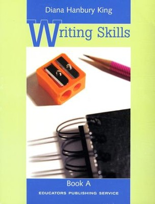 Writing Skills Book A, Grades 2-4   -     By: Diana Hanbury King