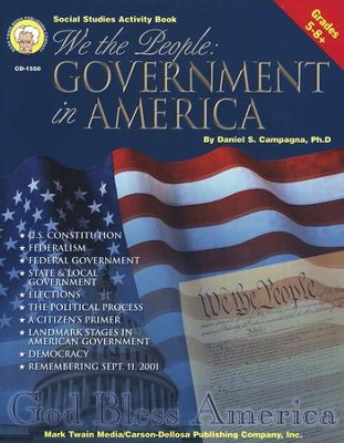 Government in America   -     By: Daniel S. Campagna Ph.D.