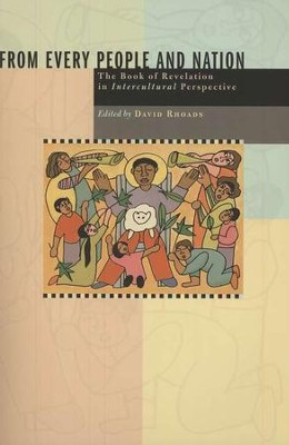 From Every People and Nation: The Book of Revelation in Intercultural Perspective  -