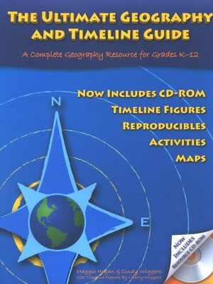 The Ultimate Geography and Timeline Guide--Book and CD-ROM  -     By: Maggie Hogan, Cindy Wiggers