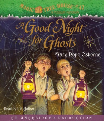 Magic Tree House #42: A Good Night for Ghosts Unabridged Audiobook on CD  -     By: Mary Pope Osborne