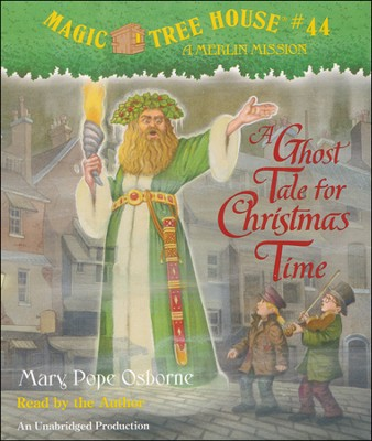 Magic Tree House #44: Ghost Tale for Christmas Time Unabridged Audiobook on CD  -     By: Mary Pope Osborne