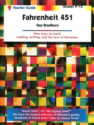 Fahrenheit 451, Novel Units Teacher's Guide, Grades 9-12   -     By: Ray Bradbury