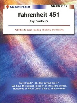 Fahrenheit 451, Novel Units Student Packet, Grades 9-12   -     By: Ray Bradbury