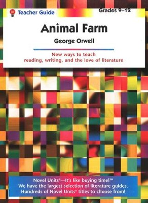 Animal Farm, Novel Units Teacher's Guide, Grades 9-12   -     By: George Orwell