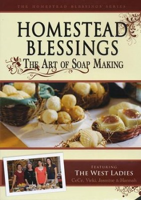 Homestead Blessings: The Art of Soap Making DVD   -