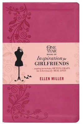 The One Year Book of Inspiration for Girlfriends, Leatherlike Dusty Rose   -     By: Ellen Miller