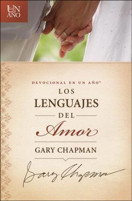 Devocional en un a&#241o Los lenguajes del amor, The One Year Love Language Minute Devotional  -     By: Gary Chapman