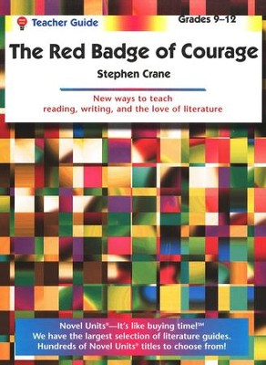 The Red Badge of Courage, Novel Units Teacher's Guide, Grades 9-12   -     By: Stephen Crane