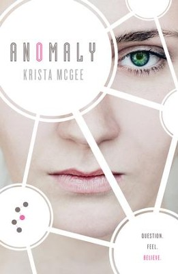 Anomaly - eBook  -     By: Krista McGee