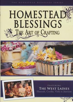 Homestead Blessings: The Art of Crafting DVD  -