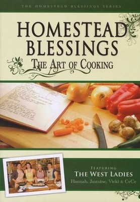 Homestead Blessings: The Art of Cooking DVD   -