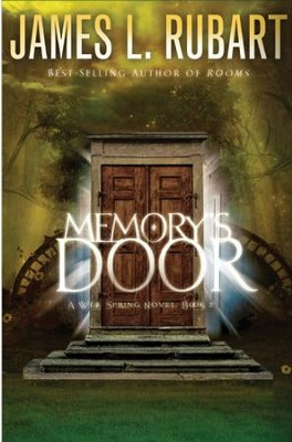 Memory's Door - eBook  -     By: James L. Rubart