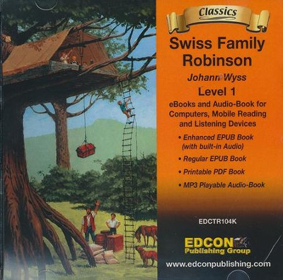 Swiss Family Robinson CD-ROM Bring the Classics to Life  -     By: Johann Wyss