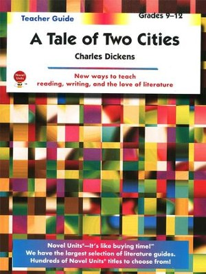 Tale of Two Cities, Novel Units Teacher's Guide, Grades 9-12   -     By: Charles Dickens
