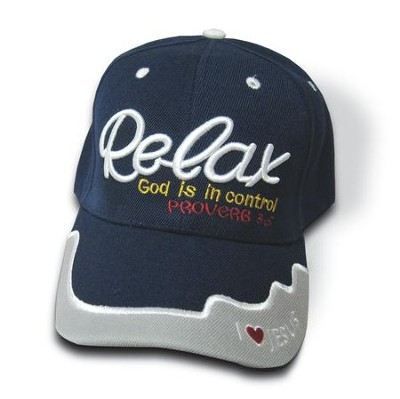 Relax God Is In Control Cap  -