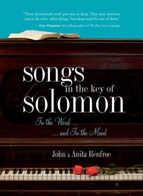 Songs in the Key of Solomon: In the Word and In the Mood - eBook  -     By: Anita Renfroe, John Renfroe