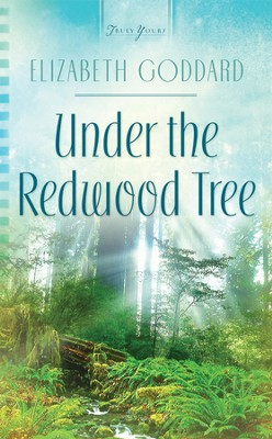 Under the Redwood Tree - eBook  -     By: Elizabeth Goddard