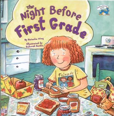 The Night Before First Grade  -     By: Natasha Wing