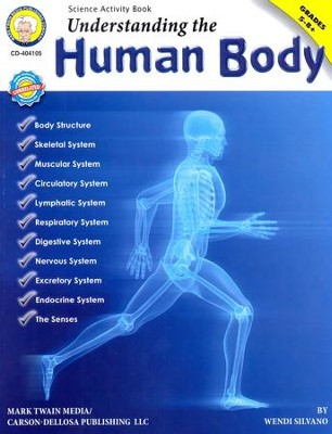 Understanding the Human Body Grades 5-8+   -     By: Wendy Silvano