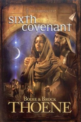 Sixth Covenant, A.D. Chronicles Series #6   -     By: Bodie Thoene, Brock Thoene