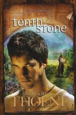 Tenth Stone, A.D. Chronicles Series #10   -     By: Bodie Thoene, Brock Thoene