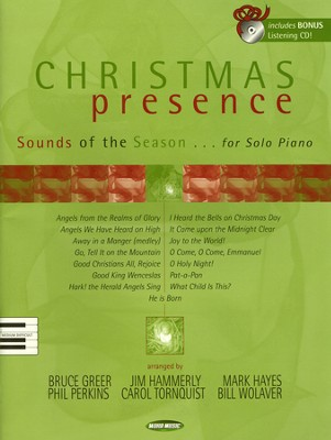 Christmas Presence: Sounds of the Season for Solo Piano   -